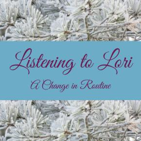 Listening to Lori