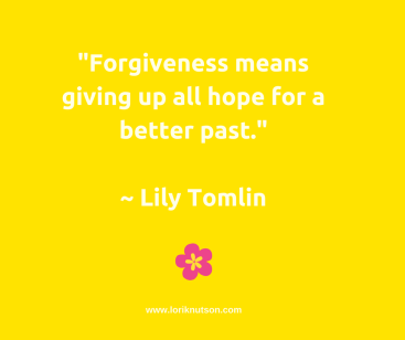 LTomlin Forgiveness quote