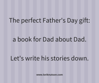 The perfect Fathers' Day gift_a book for Dad about Dad.