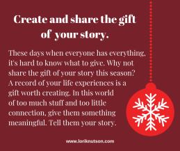 Create and share the gift of story.